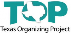 TOP -- Texas Organizing Project