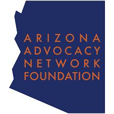Arizona Advocacy Network & Foundation